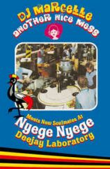 DJ Marcelle/Another Nice Mess Meets New Soulmates At Nyege Nyege Deejay Laboratory