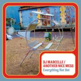 DJ Marcelle/Everything Not Yet - 10