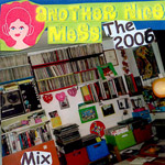 The 2006 Mix (cd-r)