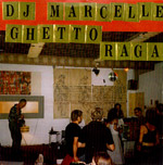 DJ Marcelle/Another Nice Mess Meets Ghetto Raga In Berlin